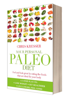 Your personal Paleo diet Chris Kresser book